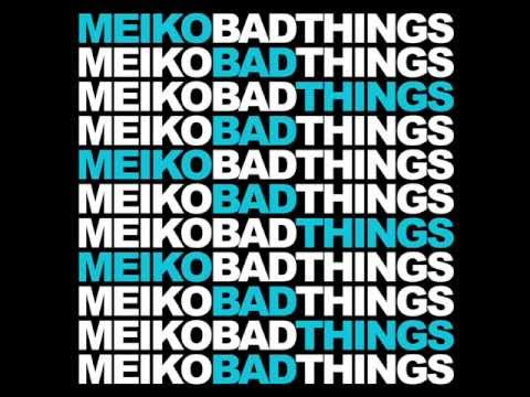 Meiko | Bad Things (Uedra Smooth Remix)