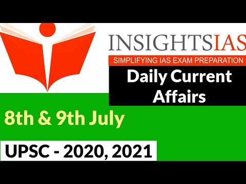Insight IAS Daily Current Affairs | 08th & 9th July 2020 | IAS 2020 | IAS Exam 2020 | UPSC 2020