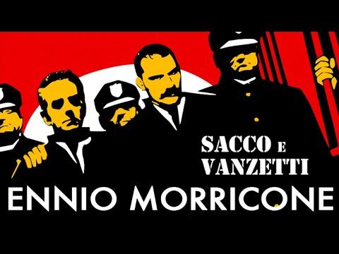 Sacco and Vanzetti - Here's to You - Ennio Morricone (High Quality Audio)