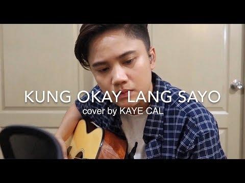 Kung Okay Lang Sa'yo - True Faith (KAYE CAL Acoustic Cover)