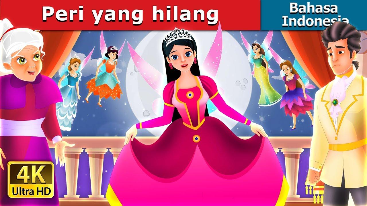 Download Peri Hilang | Dongeng anak | Dongeng Bahasa Indonesia