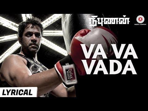 Va Va Vaada - Lyrical Video   Nibunan   Action King Arjun, Prasanna & Varalaxmi   Arunraja Kamaraj