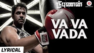 Gambar cover Va Va Vaada - Lyrical Video | Nibunan | Action King Arjun, Prasanna & Varalaxmi | Arunraja Kamaraj