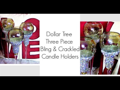 Dollar Tree Three Piece Glam Bling & Crackle Candle Holders DIY