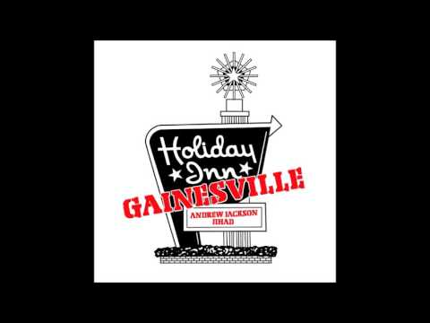 Andrew Jackson Jihad (AJJ) - Holiday In(n) Gainesville