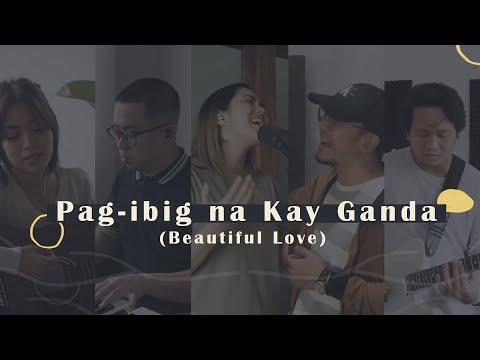 Pag-Ibig Na Kay Ganda (Beautiful Love)   Victory Worship