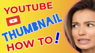 How to make Custom YouTube Thumbnails that people want to Clic…