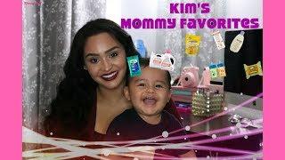 MOMMY FAVORITES/RECOMMENDATIONS | KIMMYDOLLX3