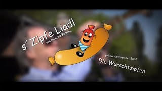 Zipfe-Liadl  (official Video)