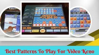 Best Patterns to Play For Video Keno Visit us at https://hotkenonum...
