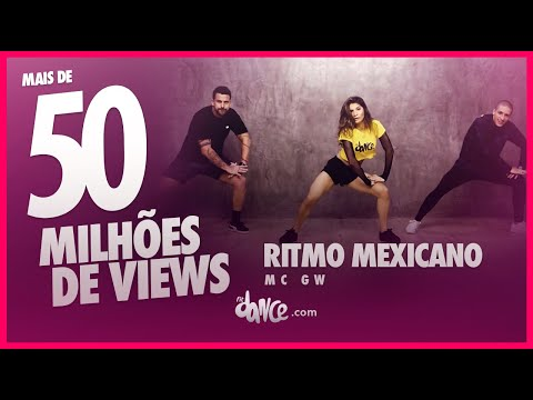 Ritmo Mexicano  - MC GW | FitDance TV (Coreografia) Dance Video