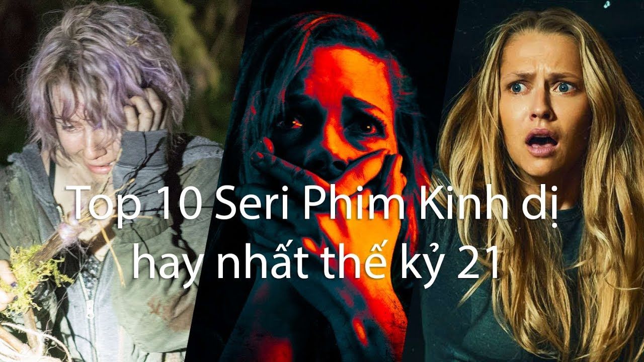 [Tổng hợp Phim] - Top 10 Seri Phim Kinh Dị Hay Nhất Mọi Thời Đại   Horror  Movies