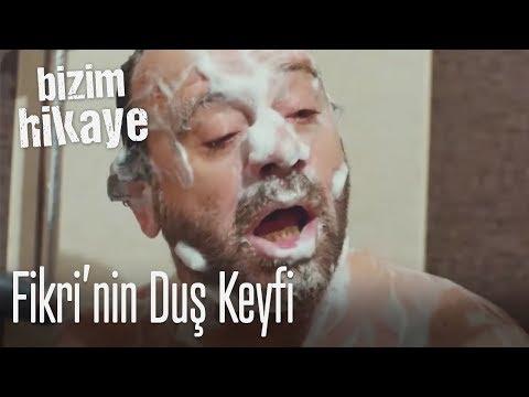 Fikri'nin Banyo Keyfi - Bizim Hikaye