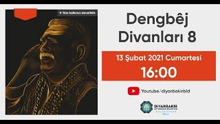 Dengbej Divanları 8. Bölüm