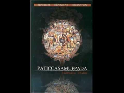 Paticcasamuppada   Dependent Origination in Everyday Life 1