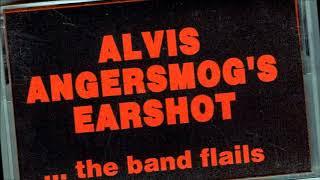 ALViS ANGeRSMoG's EaRShoT - 1993 'the band flails' - UPSTaTe NY ALbaNy 'PuNk-GRuNGe-ALTeRNa-RaWk!'