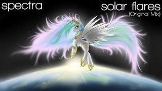 Spectra - Solar Flares (Original Mix)