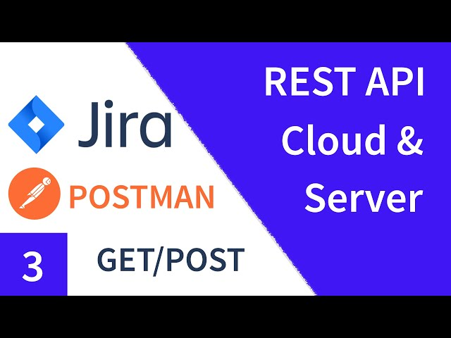 Jira Rest API GET/POST Request with Postman | Create Jira Issues Tutorial