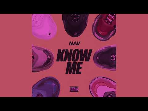 NAV - Know Me (Slowed)