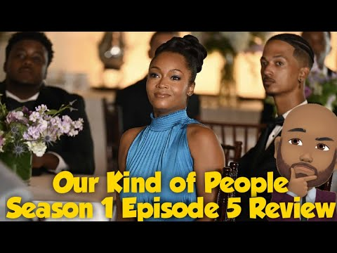 Download Our Kind of People Season 1 Episode 5 Recap and Review