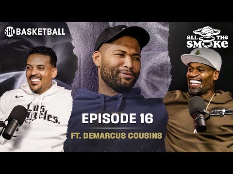 DeMarcus Cousins on All That Smoke with Matt Barnes and Stephen Jackson. Hell of a show.