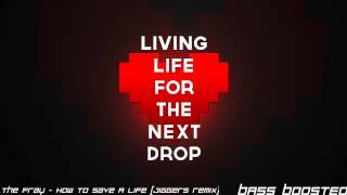 Baixar - The Fray How To Save A Life Jiggers Remix Bass Boosted Grátis