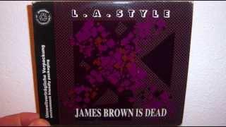 L.A. Style - James Brown is dead (1991 Original mix)