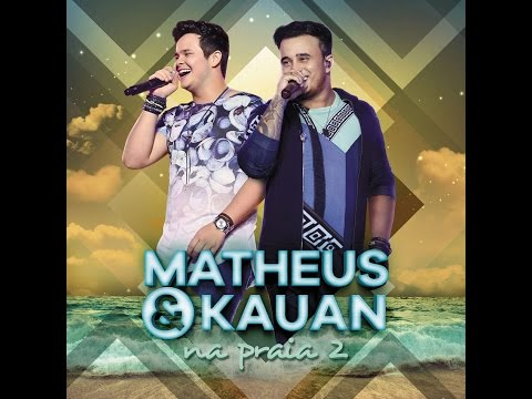 Matheus e Kauan - Cd Na Praia 2 Completo + DOWNLOAD