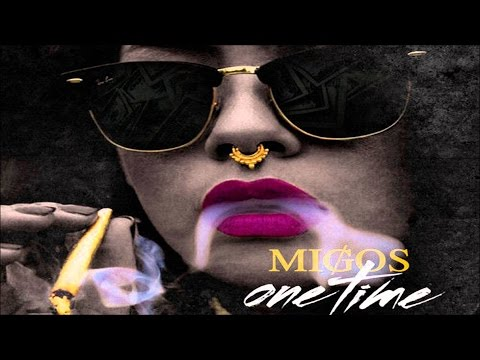 Migos - One Time (Y.R.N. 2)
