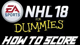 How To Score In NHL 18 - 5 Easy Techniques