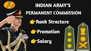 INDIAN ARMY OFFICER RANK STRUCTURE PROMOTION & SALARY DETAIL/ARMY PERMANENT COMMISSION RANK STRUCTRE