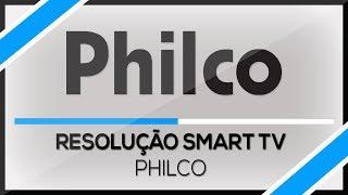 ✅ Como Configurar Resolução Smart TV Philco