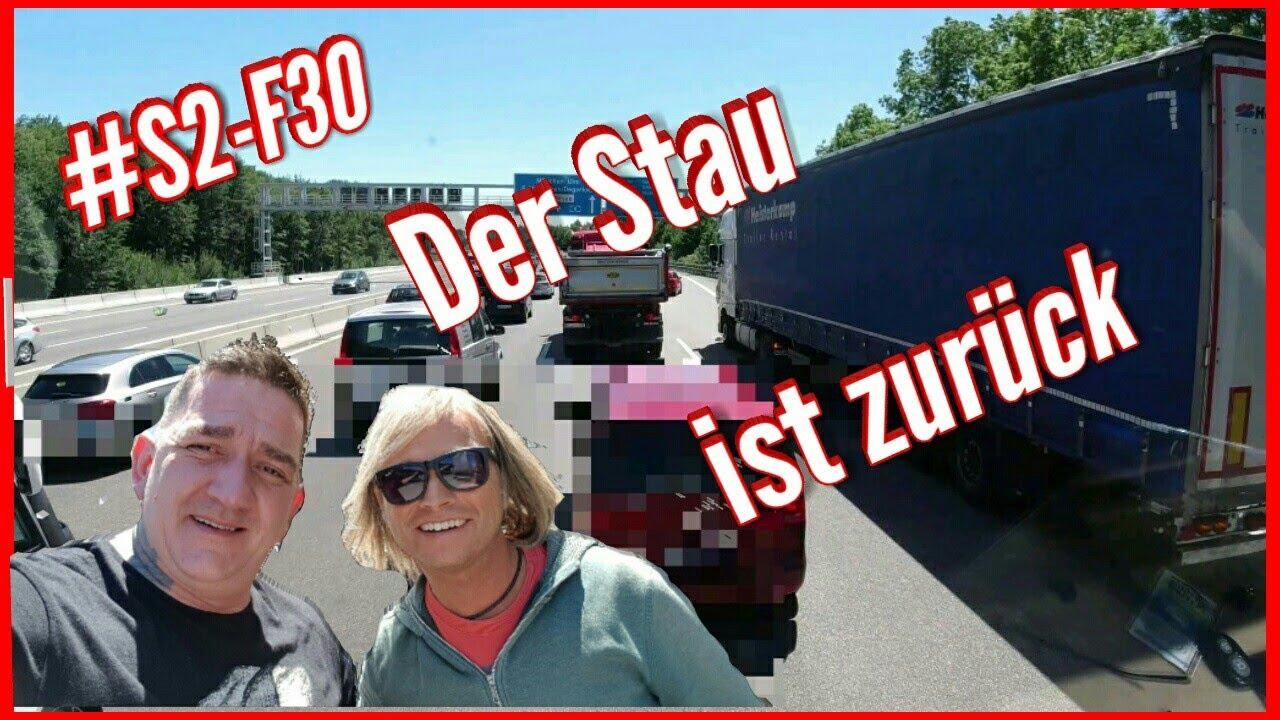 #S2-F30 Der Stau ist zurück/ Lkw Doku/ Truck Doku deutsch/ Fernfahrer Doku