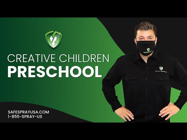 Creative Children Preschool l School Electrostatic Disinfection
