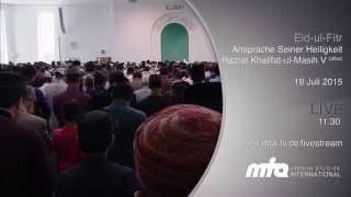 Eid-ul-Fitr Ansprache Seiner Heiligkeit atba - Promo