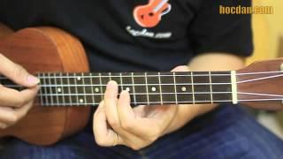Học đàn Ukulele Bài 11  - Chơi Romace bằng Ukulele (phần 2)
