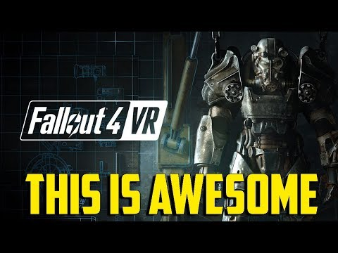 Fallout 4 VR - This is Awesome