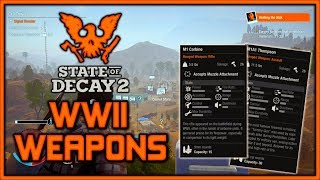 """NEW """"FREE"""" DLC - State of Decay 2 WW2 Weapons & MORE!"""