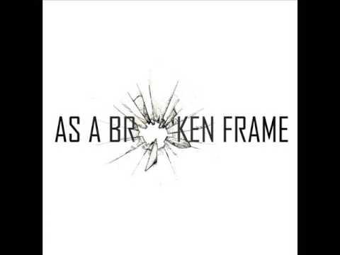 As a Broken Frame - Strong Man (demo)