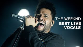 The Weeknd's Best Live Vocals
