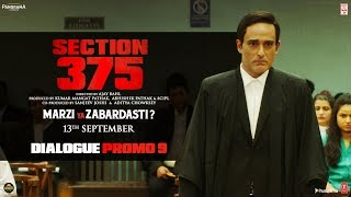 Section 375: Dialogue Promo 9 | Akshaye Khanna | Richa Chadha | Releasing on 13th September