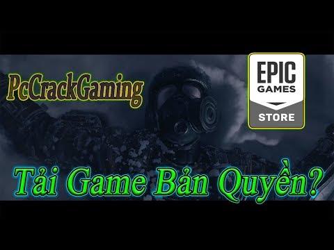Hướng dẫn tải game bản quyền miễn phí trên EpicGames - PcCrackGaming