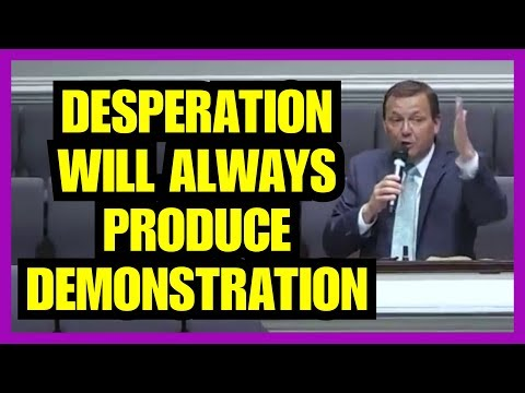 """Desperation Will Always Produce Demonstration"" – Jimmy Toney"