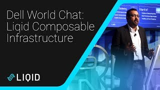 Dell World Technologies 2019 World Chat Session: Liqid Composable Infrastructure