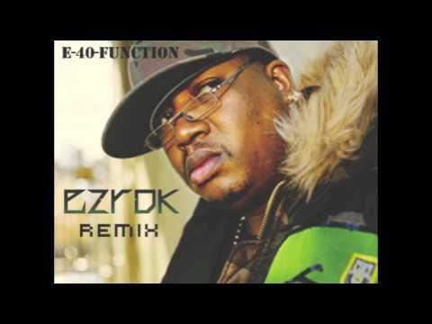 E-40 - Function (Z-Rex Bootleg Remix)