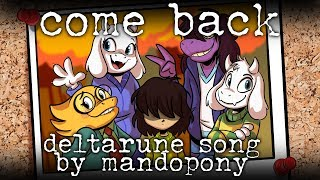 Deltarune Come Back Original Song by MandoPony.mp3