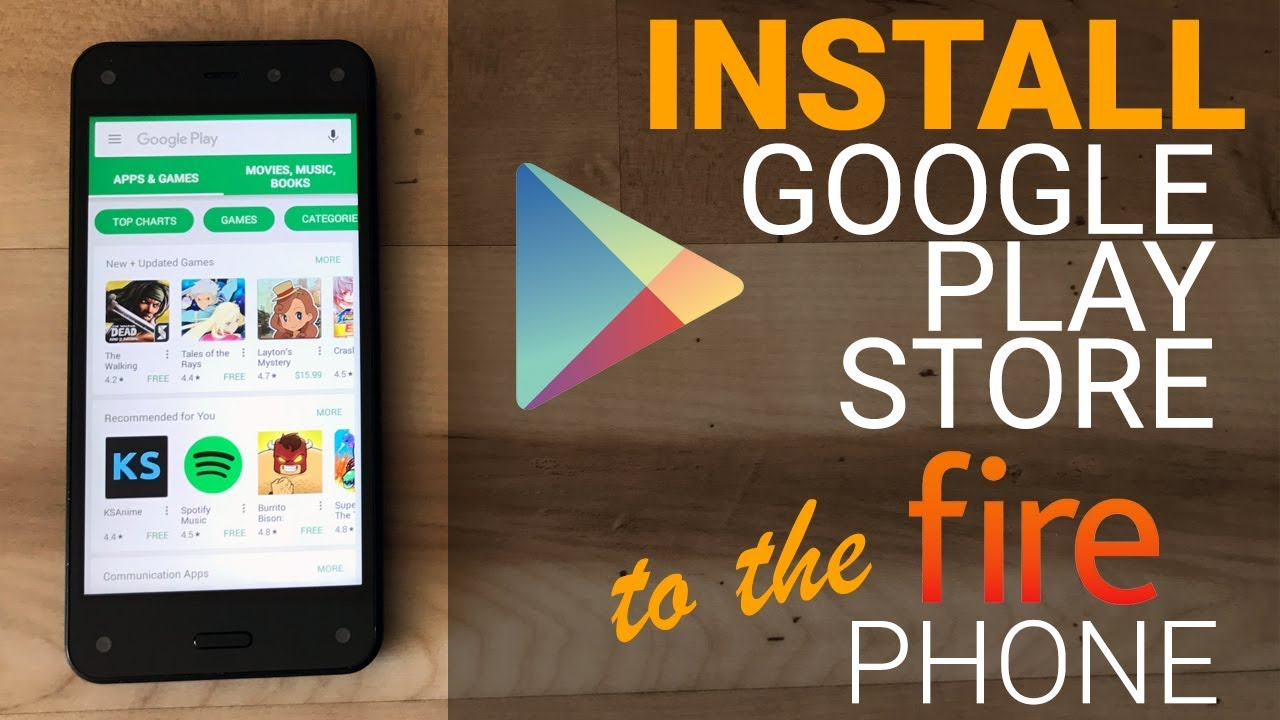 Install Google Play Store To Amazon Fire Phone No Root