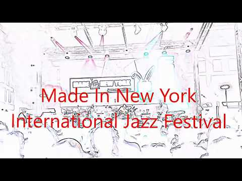 Made In New York International Jazz Festival-Montenegro 🇲🇪 🎶 2016