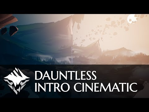 Dauntless — Intro Cinematic