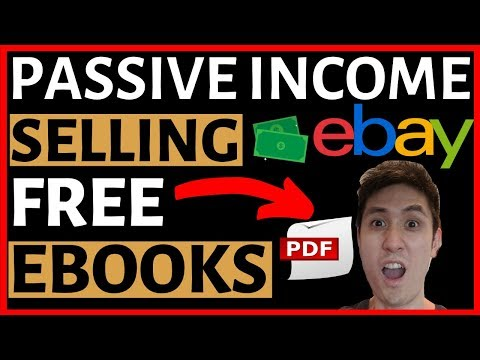 How To Make PASSIVE Income Selling FREE Ebooks On Ebay (In-Depth Tutorial)